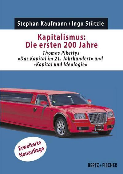 """Kapitalismus: Die ersten 200 Jahre: Thomas Pikettys Das Kapital im 21. Jahrhundert"""" und """"Kapital und Ideologie"""" (Kapital & Krise)"""""""