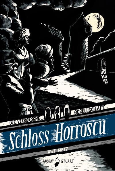 Schloss Horroscu: Die verborgene Gesellschaft