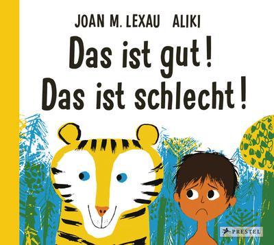 das-ist-gut-das-ist-schlecht-der-amerikanische-bilderbuch-klassiker-erstmals-auf-deutsch