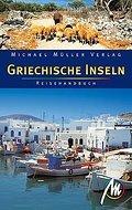 Griechische Inseln: Reisehandbuch mit vielen  ...