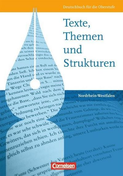 texte-themen-und-strukturen-nordrhein-westfalen-schulerbuch