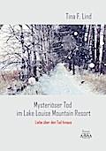 Mysteriöser Tod im Lake Louise Mountain Resor ...