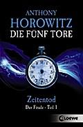 Die fünf Tore - Zeitentod: Das Finale - Teil  ...