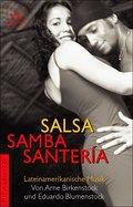 Salsa, Samba, Santeria. Lateinamerikanische M ...