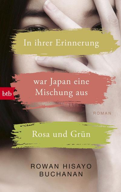 in-ihrer-erinnerung-war-japan-eine-mischung-aus-rosa-und-grun-roman