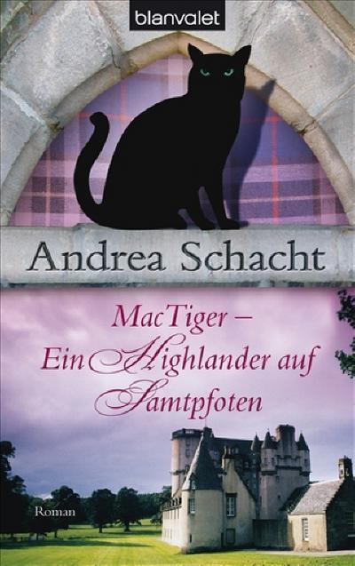 mactiger-ein-highlander-auf-samtpfoten-andrea-schachts-katzenromane-band-2-