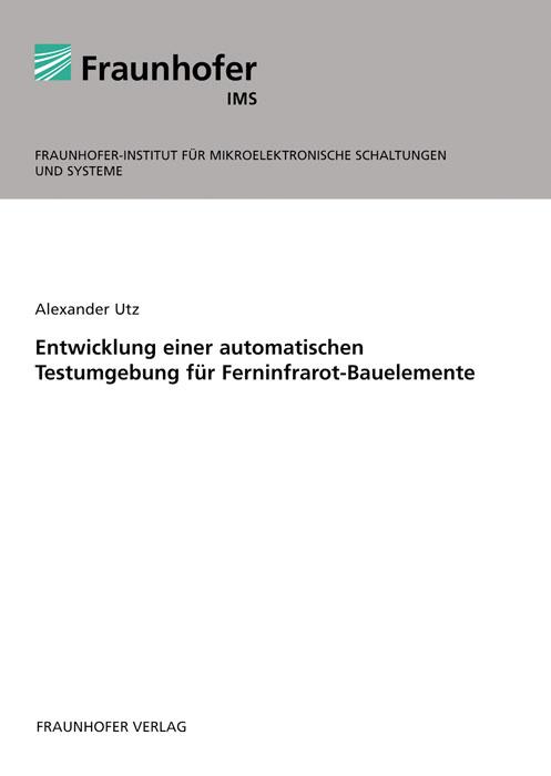 Entwicklung-einer-automatischen-Testumgebung-fuer-Ferninfrarot-Bauelemente
