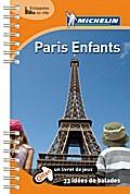 Michelin Paris Enfants; MICHELIN Grüne Reisef ...