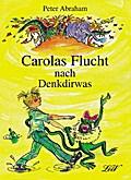 Carolas Flucht nach Denkdirwas