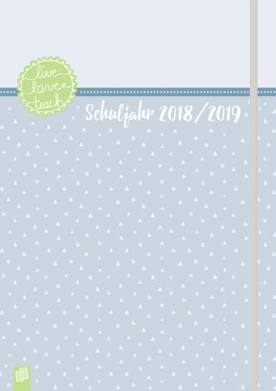 mein-lehrerplaner-a4-live-love-teach-lehrerkalender-fur-das-schuljahr-2018-2019-schulplaner-fur