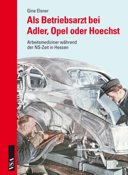 Als-Betriebsarzt-bei-Adler-Opel-oder-Hoechst-Gine-Elsner