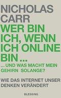 Wer bin ich, wenn ich online bin...: und was  ...