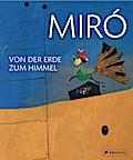 Miró: Von der Erde zum Himmel