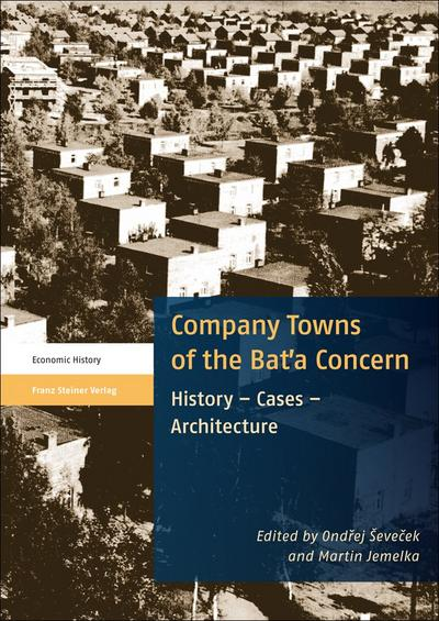 Company Towns of the Bata Concern