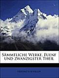 Sämmtliche Werke, Fuenf und zwanzigster Theil