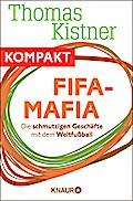 Fifa-Mafia - Die schmutzigen Geschäfte mit de ...
