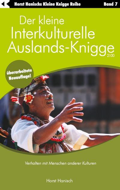 der-kleine-interkulturelle-auslands-knigge-2100-verhalten-mit-menschen-anderer-kulturen