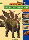 Wissen der Welt: Dinosaurier - Pflanzenfresse ...