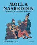 Molla Nasreddin: Polemics, Caricatures & Satires