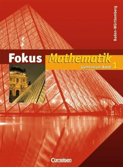 fokus-mathematik-gymnasium-baden-wurttemberg-band-1-schulerbuch