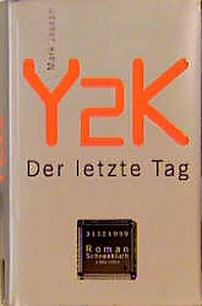 y2k-der-letzte-tag