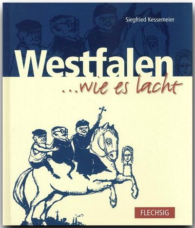 Westfalen  ... wie es lacht