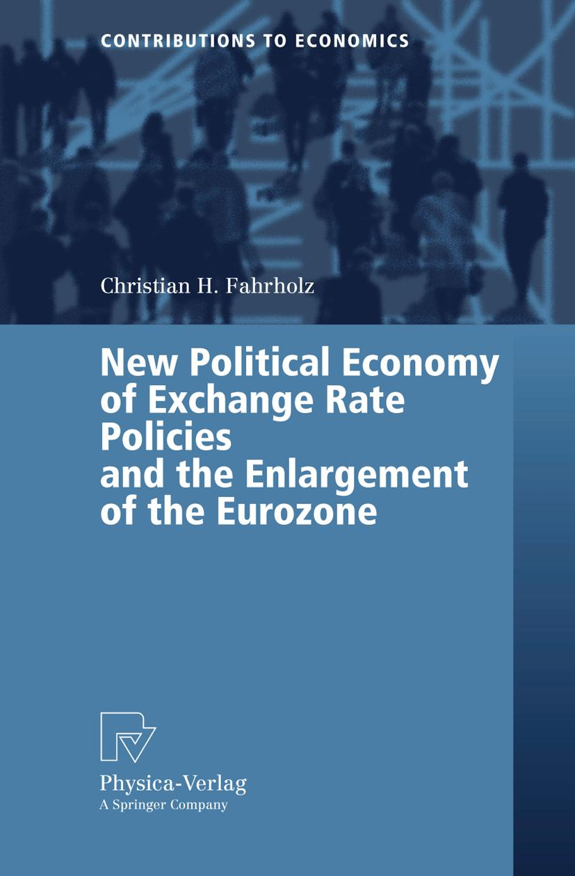 New Political Economy of Exchange Rate Policies and the Enlargement of the  ...