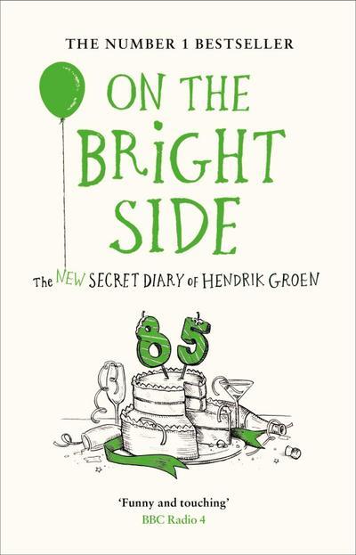 on-the-bright-side-the-new-secret-diary-of-hendrik-groen