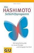 Das Hashimoto-Selbsthilfeprogramm: Mit Naturh ...