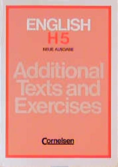 english-h-uberarbeitete-ausgabe-bayern-english-h-additional-texts-and-exercises