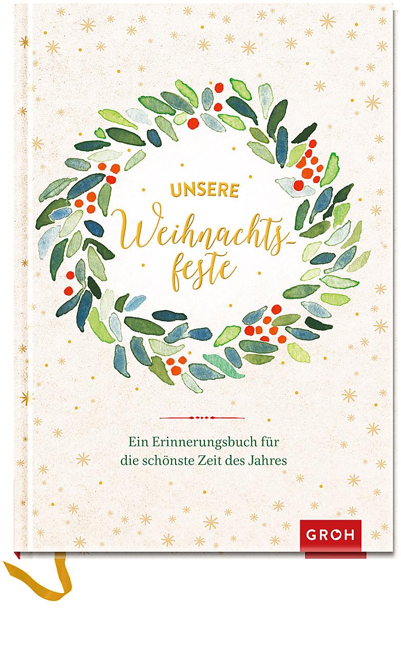 Monika-Klars-Unsere-Weihnachtsfeste-Ein-Erinnerungsbuch-fuer-die-schoenste