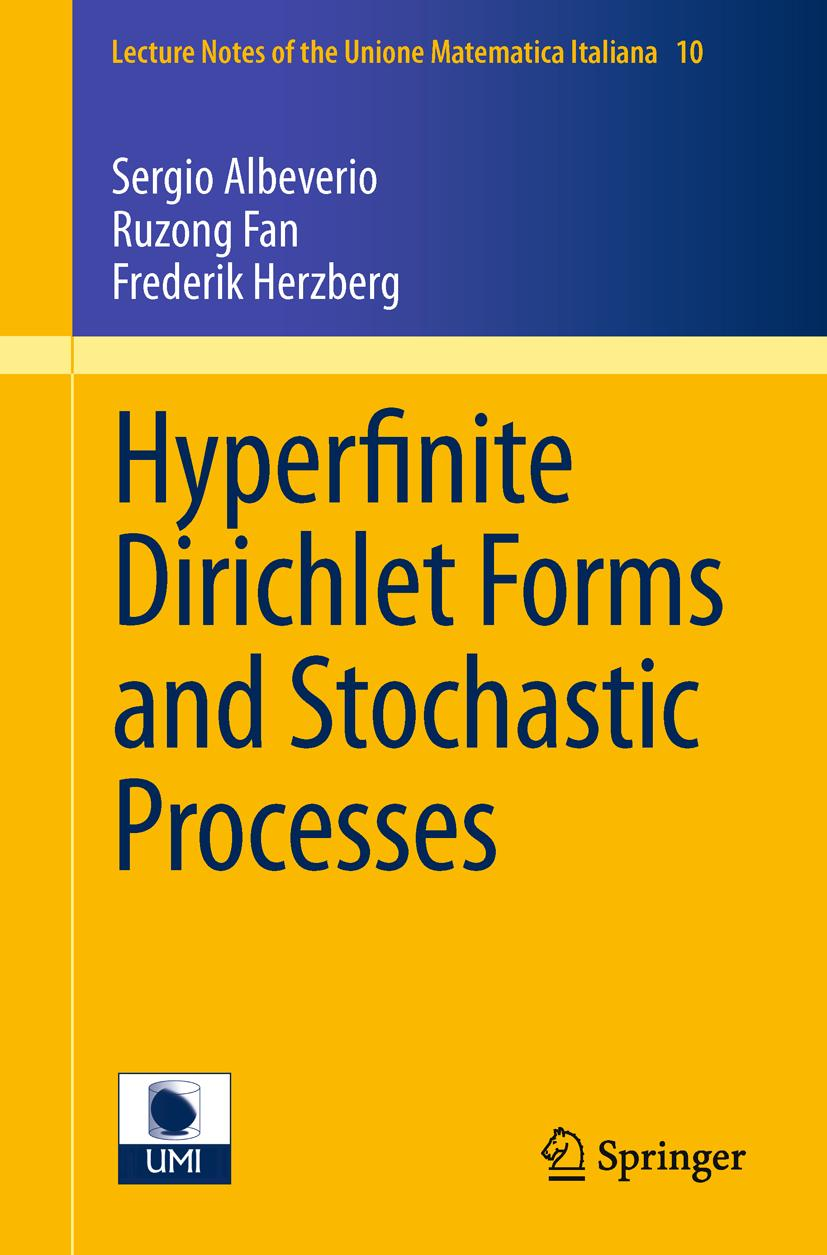 Hyperfinite Dirichlet Forms and Stochastic Processes Sergio Albeverio