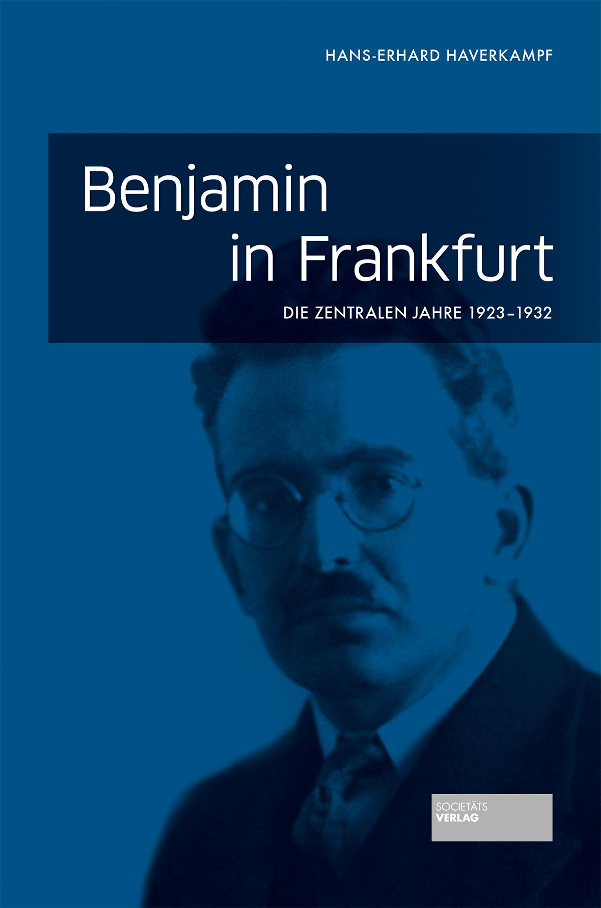 Benjamin in Frankfurt Hans-Erhard Haverkampf 9783955421564 - Bergisch Gladbach, Deutschland - Benjamin in Frankfurt Hans-Erhard Haverkampf 9783955421564 - Bergisch Gladbach, Deutschland