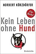 Kein Leben ohne Hund; Deutsch