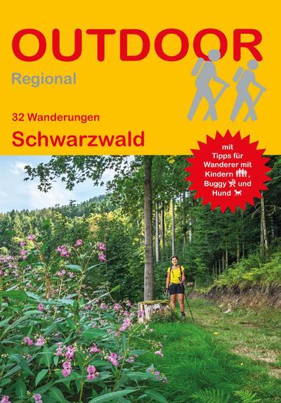 Schwarzwald (32 Wanderungen) (Outdoor Regional)