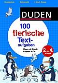 100 tierische Textaufgaben 2. bis 4. Klasse:  ...