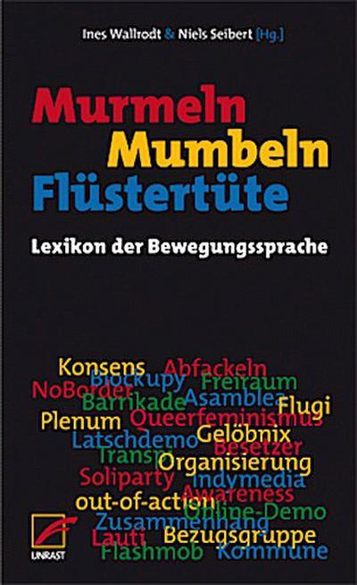 Murmeln, Mumbeln, Flüstertüte: Lexikon der Bewegungssprache