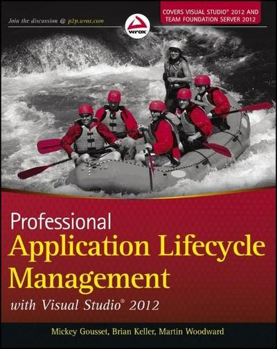 professional-application-lifecycle-management-with-visual-studio-2012-wrox-programmer-to-programmer
