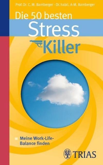 die-50-besten-stresskiller-meine-work-life-balance-finden