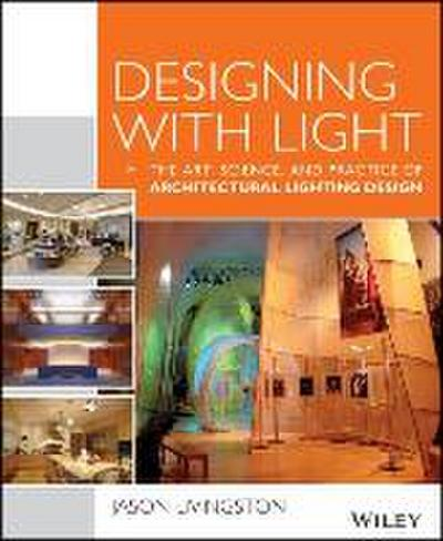 designing-with-light-the-art-science-and-practice-of-architectural-lighting-design