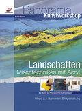 Landschaften - Mischtechniken mit Acryl: Wege ...