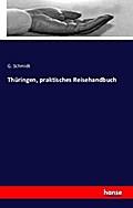 Thüringen, praktisches Reisehandbuch