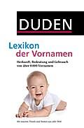 Duden - Lexikon der Vornamen; Herkunft, Bedeu ...