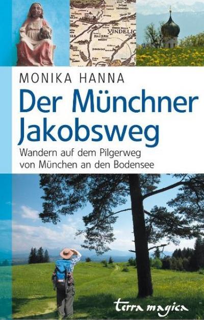 der-munchner-jakobsweg-wandern-auf-dem-pilgerweg-von-munchen-an-den-bodensee