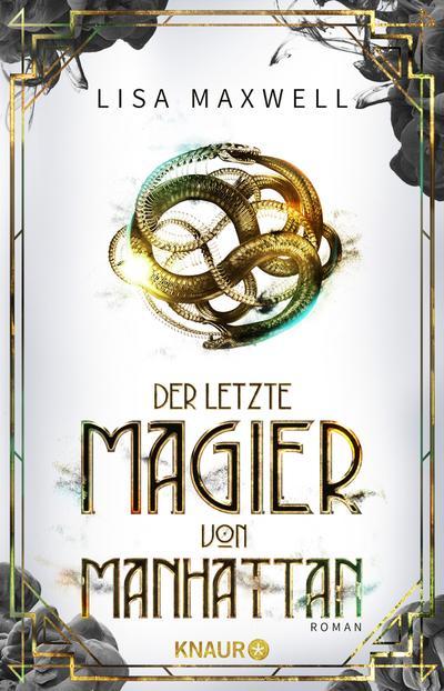 der-letzte-magier-von-manhattan-roman-die-ratsel-des-ars-arcana-band-1-