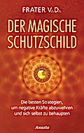 Der magische Schutzschild: Die besten Strateg ...