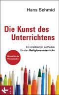 Die Kunst des Unterrichtens: Ein praktischer  ...