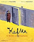 Kafka für Kinder und Erwachsene