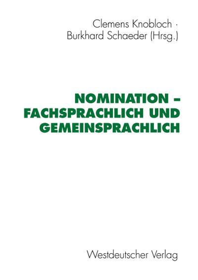 Nomination - fachsprachlich und gemeinsprachlich