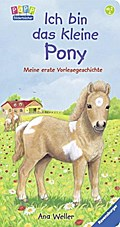 Ich bin das kleine Pony: Meine erste Vorleseg ...